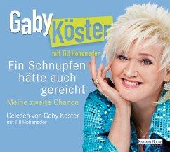 Ein Schnupfen hätte auch gereicht (MP3-Download) - Köster, Gaby