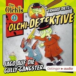 Jagd auf die Gully-Gangster / Olchi-Detektive Bd.1 (MP3-Download) - Iland-Olschewski, Barbara