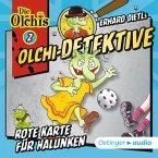 Rote Karte für Halunken / Olchi-Detektive Bd.2 (MP3-Download)