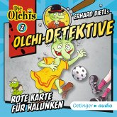 Rote Karte für Halunken / Olchi-Detektive Bd.2 (MP3-Download)