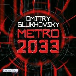 Metro 2033 / Metro Bd.1 (MP3-Download) - Glukhovsky, Dmitry