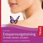 Entspannungstraining für Kiefer, Nacken, Schultern (MP3-Download)