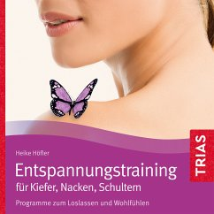 Entspannungstraining für Kiefer, Nacken, Schultern (MP3-Download) - Höfler, Heike