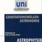 Astrophysik: Gravitationswellen-Astronomie (MP3-Download)