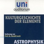 Astrophysik: Kulturgeschichte der Elemente (MP3-Download)
