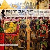 Agent Zukunft. Folge 3: Kurzschluss Der Welten (MP3-Download)