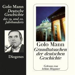 Grundtatsachen der deutschen Geschichte (MP3-Download) - Mann, Golo