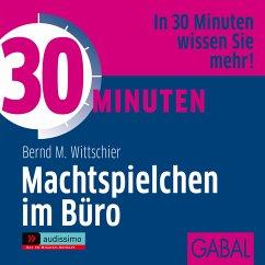 30 Minuten Machtspielchen im Büro (MP3-Download) - Wittschier, Bernd M.
