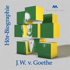Johann Wolfgang von Goethe Hör-Biographie (MP3-Download) - Herfurth-Uber, Beate