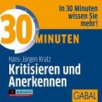 30 Minuten Kritisieren und Anerkennen (MP3-Download)