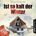 Ist so kalt der Winter / John Benthien Jahreszeiten-Reihe Bd.1 (MP3-Download)