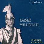 Kaiser Wilhelm II. (MP3-Download)