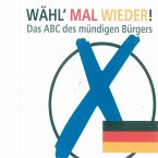 Wähl' mal wieder! (MP3-Download)