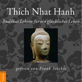 Buddhas Lehren für ein glückliches Leben (MP3-Download)