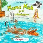 Mama Muh geht schwimmen / Mama Muh Bd.11 (MP3-Download)