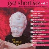 get shorties - Vol.2: ...denn Kurzgeschichten hören macht glücklich (MP3-Download)