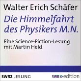 Die Himmelfahrt des Physikers M.N. (MP3-Download)