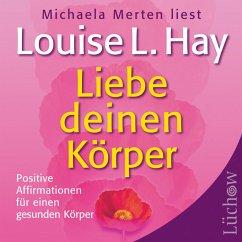 Liebe deinen Körper (MP3-Download) - Hay, Louise