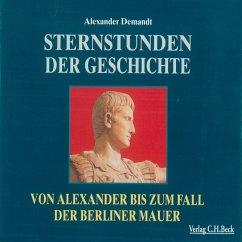 Sternstunden der Geschichte (MP3-Download) - Demandt, Alexander