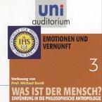 Was ist der Mensch 03: Emotionen und Vernuft (MP3-Download)
