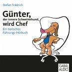 Günter, der innere Schweinehund, wird Chef (MP3-Download)