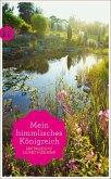 »Mein himmlisches Königreich« (eBook, ePUB)