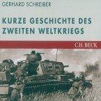 Die kurze Geschichte des Zweiten Weltkriegs (MP3-Download)