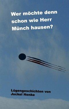 Wer möchte denn schon wie Herr Münch hausen? (eBook, ePUB)