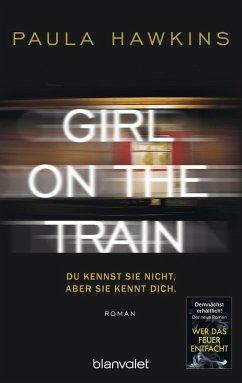 Girl on the Train - Du kennst sie nicht, aber sie kennt dich. (eBook, ePUB) - Hawkins, Paula