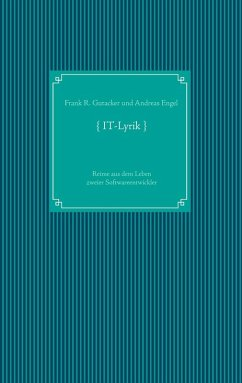 IT-Lyrik (eBook, ePUB) - Gutacker, Frank R.