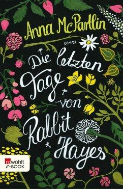 Die letzten Tage von Rabbit Hayes (eBook, ePUB) - McPartlin, Anna