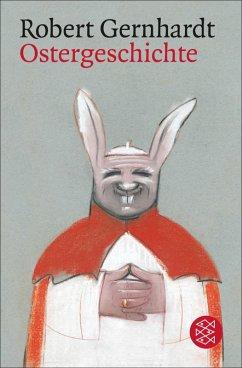 Ostergeschichte (eBook, ePUB) - Gernhardt, Robert