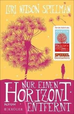 Nur einen Horizont entfernt (eBook, ePUB) - Nelson Spielman, Lori