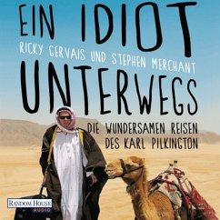 Ein Idiot unterwegs (MP3-Download) - Pilkington, Karl; Gervais, Ricky; Merchant, Stephen