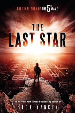 The 5th Wave 3. The Last Star - Yancey, Rick