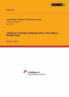Lufthansa's Strategic Challenges when a Star Alliance Member Exits - Utz, Andrea