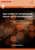 Apps erstellen für Smartphones mit Android- und IOS-Betriebssystemen