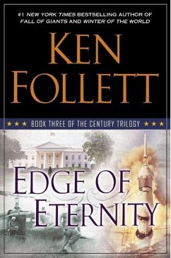 Century 3. Edge of Eternity - Follett, Ken