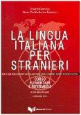 La lingua italiana per stranieri. Lehrbuch
