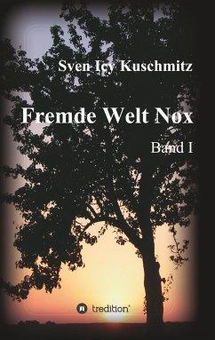 Fremde Welt Nox