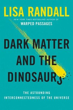 Dark Matter and the Dinosaurs - Randall, Lisa