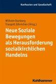 Neue Soziale Bewegungen als Herausforderung sozialkirchlichen Handelns