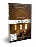 Klosterleben - Ora et labora