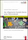 Der Allgemeine Soziale Dienst unter Reformdruck