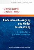 Kindesvernachlässigung und Kindesmisshandlung (eBook, PDF)