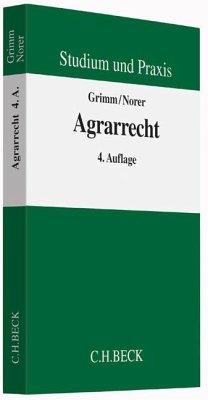 Agrarrecht - Grimm, Christian; Norer, Roland