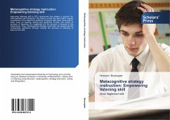 Metacognitive strategy instruction: Empowering listening skill - Bozorgian, Hossein