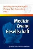 Medizin - Zwang - Gesellschaft (eBook, PDF)