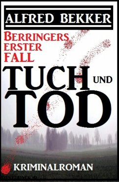 Berrringers erster Fall - Tuch und Tod (eBook, ...