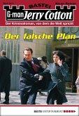 Der falsche Plan / Jerry Cotton Bd.3011 (eBook, ePUB)